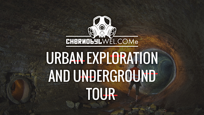 Urban exploration and underground tour in Kiev chernobylwel.come tour